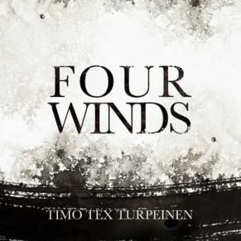 Timo Tex Turpeinen - Four Winds (2014)