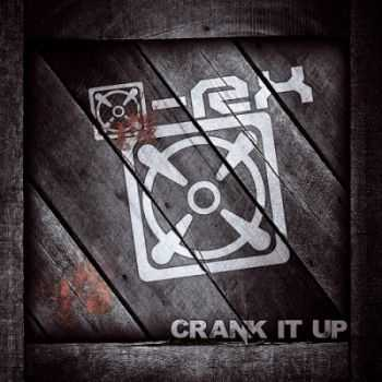 [X]-RX - Crank It Up (2014)