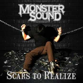 Monster Sound - Scars to Realize (2014)