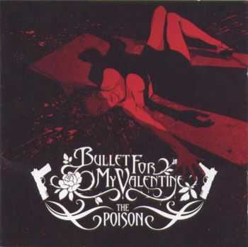 Bullet For My Valentine - The Poison (2005) [LOSSLESS]