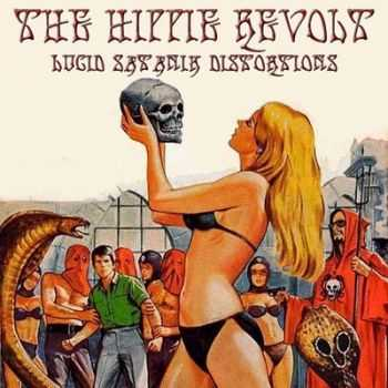 The Hippie Revolt - Lucid Satanik Distortions (2011)