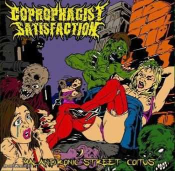 Coprophagist Satisfaction - Malandronic Street Coitus (2013)