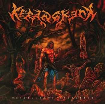 Kerangkenk - Onslaught Of Psychopath (2014)