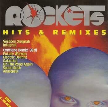 Rockets - Hits & Remixes (1996) [2CD] [LOSSLESS]
