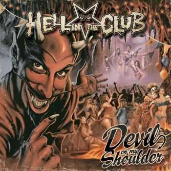 Hell In The Club - Devil On My Shoulder (2014)