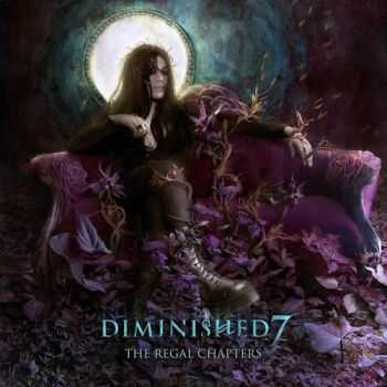Diminished 7 - The Regal Chapters (2014)