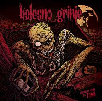 Bolesno Grinje - Chronicles from the tomb (2014)