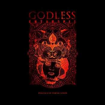 Godless Enthropia - Politics of Fornication (Single) (2014)