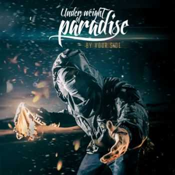 Under Weight Of Paradise - By your side [EP] (2014)