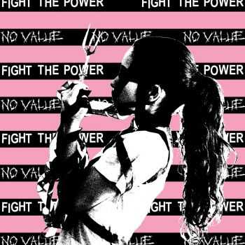 No Value - Fight the Power (2014)