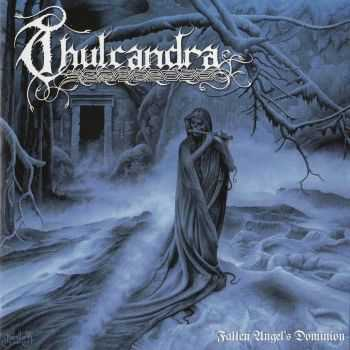 Thulcandra - Fallen Angel's Dominion(2010) LOSSLESS + MP3