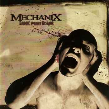 Mechanix - Sonic Point Blank (2010) [LOSSLESS]