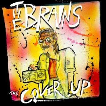 The Brains - The Cover Up (EP) (2014)