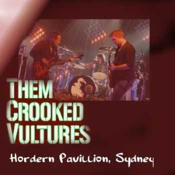Them Crooked Vultures - Live From Sydney (2010)