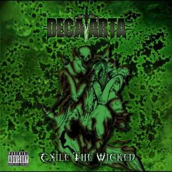 Decaarta - Exile The Wicked (2014)