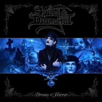 King Diamond - Dreams of Horror (The Metal Blade Years) (2014)