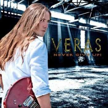 Veras - Never Give Up (2014)