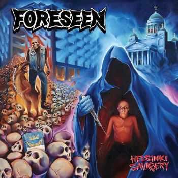 Foreseen - Helsinki Savagery (2014)