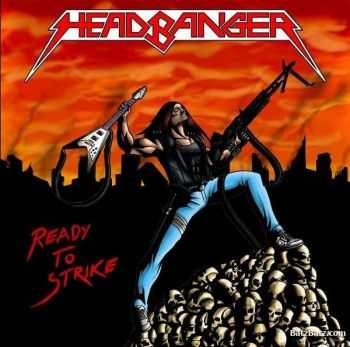Headbanger - Ready to Strike(EP 2009)