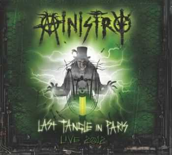 Ministry - Last Tangle In Paris - Live 2012 [Live] (2014)