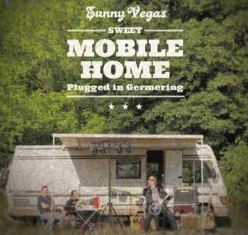 Sunny Vegas - Mobile Home Recordings (2014)
