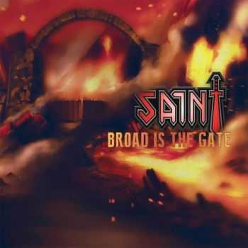 Saint - Broad Is The Gate (2014)