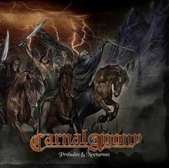 Carnal Agony - Preludes & Nocturnes (2014)