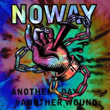 NOWAY - Another Day, Another Wound [EP] (2014)