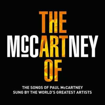 VA - The Art of McCartney (The Songs Of Paul McCartney Sung by The World's Greatest Artists) (2014)