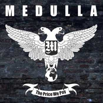 Medulla - The Price We Pay [EP] (2014)