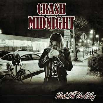 Crash Midnight - Lost In The City (2014)