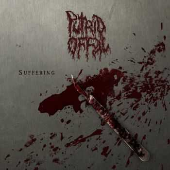 Putrid Offal - Suffering (EP) [2014]