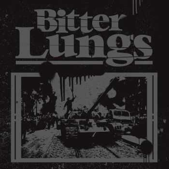 Bitter Lungs - s-t, ЕР (2014)