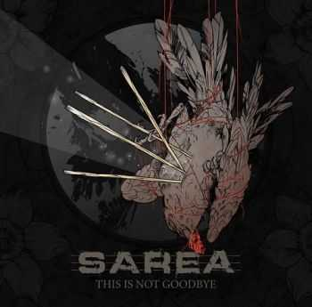 Sarea - This Is Not Goodbye (2014)