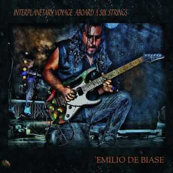 Emilio De Biase - Interplanetary Voyage Aboard A Six Strings (2014)