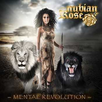 Nubian Rose - Mental Revolution (2014)
