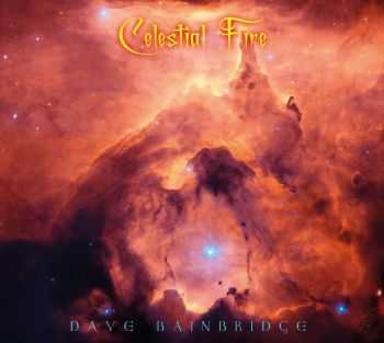 Dave Bainbridge - Celestial Fire (2014)