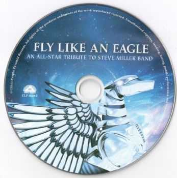VA - Fly Like An Eagle - An All-Stars Tribute To Steve Miller Band (2013)