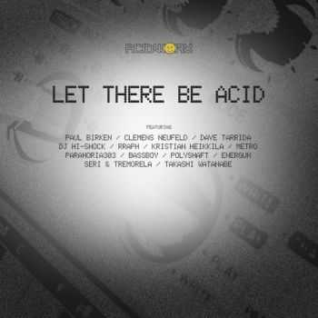 VA - Let There Be Acid (2014)