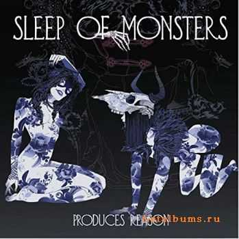 Sleep Of Monsters - Produces Reason (2014)