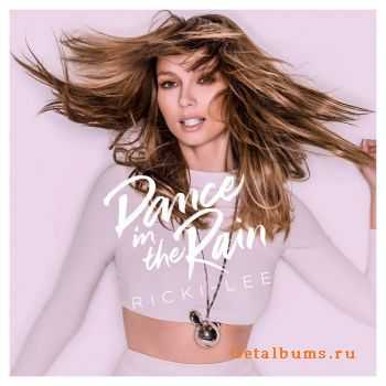 Ricki-Lee - Dance In The Rain (2014)