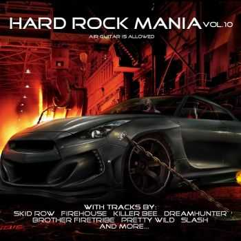 VA - Hard Rock Mania Vol. 10 (2014)