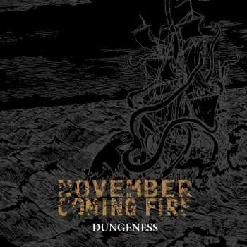 November Coming Fire - Dungeness (2006)