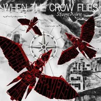 StoneWire - When the Crow Flies (2014)