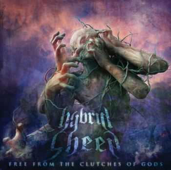 Hybrid Sheep - Free From The Clutches Of Gods (2014)
