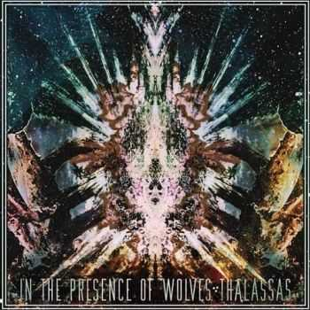 In the Presence of Wolves - Thalassas (2014)