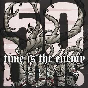 50 Lions - Time Is The Enemy (2007)