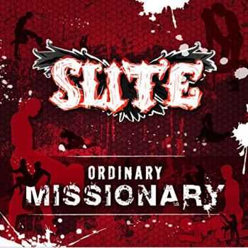 Slite - Ordinary Missionary (2014)