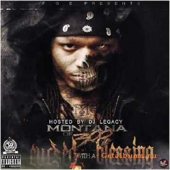 Montana Of 300 - Cursed With A Blessing (2014) [Mixtape]