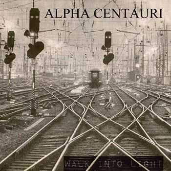 Alpha Centauri - Walk Into Light (2014)